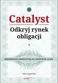 Catalyst Odkryj rynek obligacji - Adam Jagielnicki