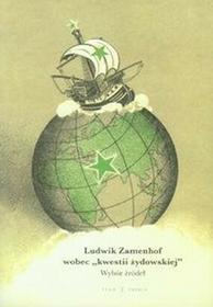 Ludwik Zamenhof wobec kwestii żydowskiej - Agnieszka Jagodzińska