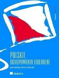 Marina Polskie ugrupowania liberalne - Łukasz Tomczak