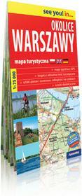 ExpressMap Okolice Warszawy 1:75 000 - papierowa mapa turystyczna - Praca zbiorowa
