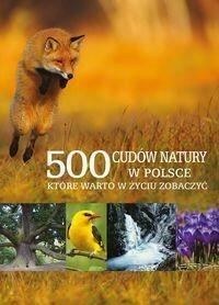 Muza Paweł Fabijański 500 cudów natury w Polsce, które warto w życiu zobaczyć