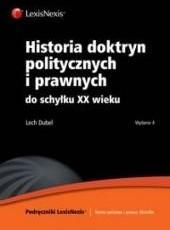 LexisNexis Lech Dubel Historia doktryn politycznych i prawnych...