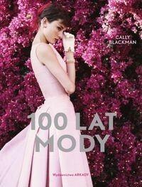 Arkady Cally Blackman 100 lat mody