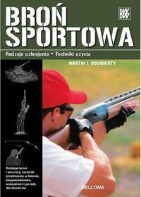 Broń sportowa - Dougherty Martin J.