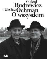 Bosz O wszystkim - Olgierd Budrewicz, Wiesław Ochman