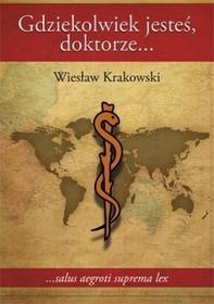 Gdziekolwiek jesteś, doktorze... - Wiesław Krakowski