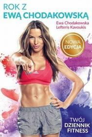 Liber Rok z Ewą Chodakowską. Twój dziennik fitness - Ewa Chodakowska, Lefteris Kavoukis