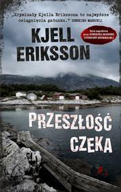 Pakiet Eriksson Przeszłość czeka Nocny śpiew ptaka KJELL ERIKSSON