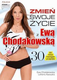 Ewa Chodakowska, Lefteris Kavoukis Zmień swoje życie z Ewą Chodakowską