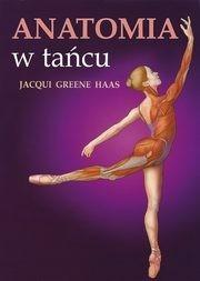 Muza Haas Greene Jacqui Anatomia w tańcu