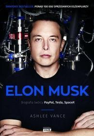 Znak Elon Musk. Biografia twórcy PayPal, Tesla, SpaceX - Ashlee Vance