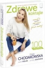 Edipresse Książki Zdrowe koktajle - Ewa Chodakowska