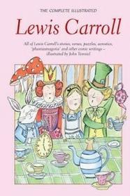 Wordsworth Lewis Carroll Complete Illustrated Lewis Carroll