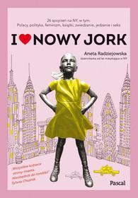 I LOVE NOWY JORK Aneta Radziejowska