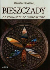 Libra Pl Bieszczady Od Komańczy do Wołosatego - Stanisław Krycinski