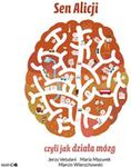 WAM Sen Alicji, czyli jak działa mózg Jerzy Vetulani, Maria Mazurek, Marcin Wierzchowski