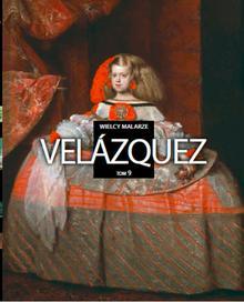 Velazquez, Wielcy malarze - Edipresse Polska