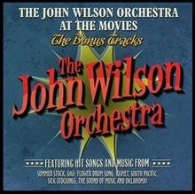 Warner Classics The John Wilson Orchestra at the Movies