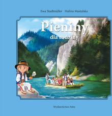 Wydawnictwo Astra Ewa Stadtmuller, Halina Mastalska Pieniny dla rodziny
