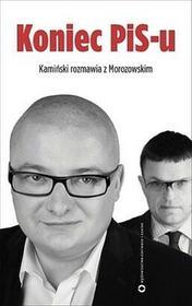 Czerwone i Czarne Koniec PIS-u - Andrzej Morozowski, Michał Kamiński