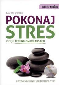 Edgard Samo Sedno. Pokonaj stres dzięki technikom relaksacji (+CD) - Dagmara Gmitrzak