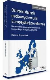 C.H. Beck Ochrona danych osobowych w Unii Europejskiej po reformie. - Mariusz Krzysztofek
