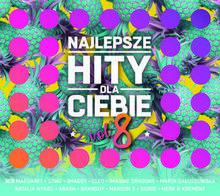Najlepsze Hity Dla Ciebie Vol 8 CD) Various Artists