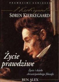 Alex Ben Soren Kierkegaard. Życie prawdziwe / wysyłka w 24h