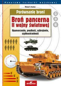 ALMA-PRESS Michael E. Haskew Porównanie broni. Broń pancerna II wojny światowej