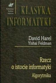 WNT Rzecz o istocie informatyki - algorytmika - David Harel, Feldman Yishai