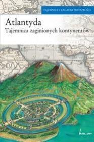 Atlantyda Tajemnica zaginionych kontynentów 9788311111547