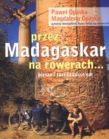Przez Madagaskar na rowerach pieszo i taxi-brousseem