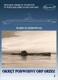 Napoleon V Okręt podwodny ORP Orzeł - Mariusz Borowiak