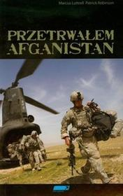 Inne Spacery Marcus Luttrell Patrick Robinson Przetrwałem Afganistan