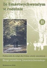 Ze Zmartwychwstałym w rodzinie 2 Podręcznik - Wysyłka od 3,99
