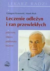 Wydawnictwo Lekarskie PZWL Leczenie odleżyn i ran przewlekłych - Krasowski Grzegorz, Marek Kruk