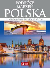 praca zbiorowa Cuda Podróże marzeń Polska