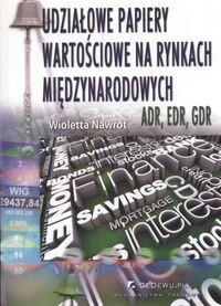CeDeWu Udziałowe papiery wartościowe na rynkach międzynarodowych - Wioletta Nawrot
