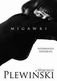 Znak Migawki - WOJCIECH PLEWIŃSKI, Joanna Gromek-Illg