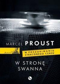 Wydawnictwo MG Marcel Proust W stronę Swanna