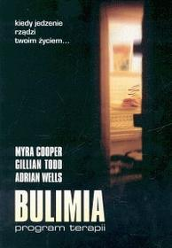 Cooper Myra, Todd Gillan, Wells Adrian Bulimia program terapii - mamy na stanie, wyślemy natychmiast