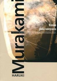 Muza Haruki Murakami Kronika ptaka nakręcacza