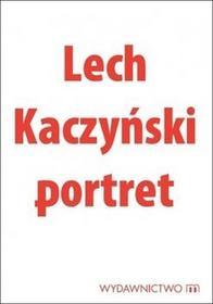 Lech Kaczyński. Portret Michał Karnowski