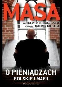 Prószyński Masa o pieniądzach polskiej mafii - Artur Górski