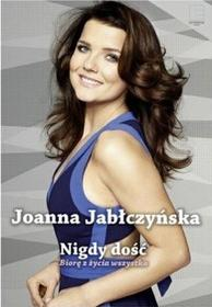 EDIPRESSE Nigdy dość - Joanna Jabłczyńska