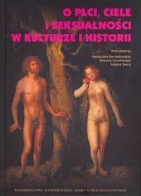 O płci ciele i seksualności w kulturze i historii - mamy na stanie, wyślemy natychmiast