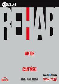 Rehab - Wiktor Osiatyński