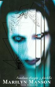 KAGRA Trudna droga z piekła - Marilyn Manson, Neil Strauss