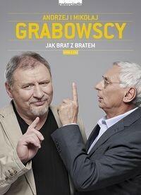 Zwierciadło Jak brat z bratem - Andrzej Grabowski, Mikołaj Grabowski