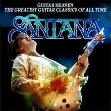 Guitar Heaven The Greatest Guitar Classics Of All Time CD) Santana